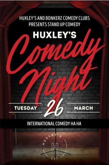 Huxley's presents BonkerZ International Comedy Ha Ha: Main Image